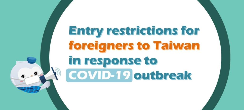Entry restrictions for foreigners to Taiwan in response to COVID-19 outbreak